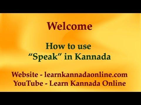 "Learn how to use ""speak"" in kannada through English   Learn Kannada Online"