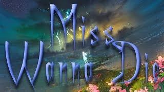 Nightcore   Miss Wanna Die   1 Hour Version  [Request]