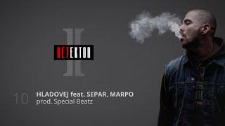 Ektor - Hladovej feat. Separ, Marpo (prod. Special Beatz)