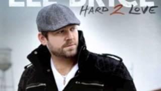 Lee Brice - Hard To Love