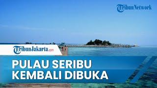 Kabar Gembira, Pulau Seribu Mulai Dibuka untuk Wisatawan dengan Kapasitas 25 Persen