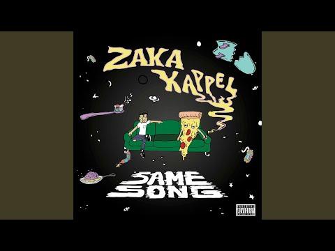 Zaka Kappel Same Song