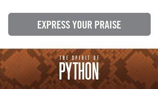 """The Spirit of Python: Express Your Praise"" with Jentezen Franklin"