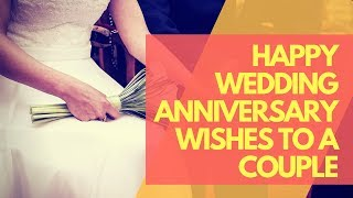 Happy Anniversary Quotes And Wishes For Couple