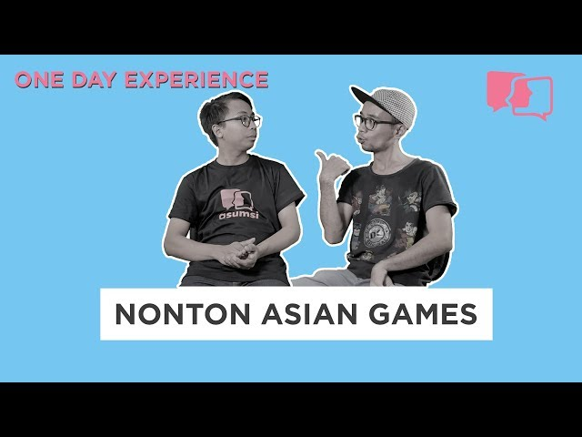 Nonton Asian Games - One Day Experience