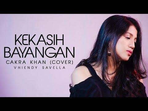 , title : 'KEKASIH BAYANGAN - CAKRA KHAN (COVER)    Vhiendy Savella'