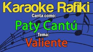 Paty Cantú - Valiente Karaoke Demo