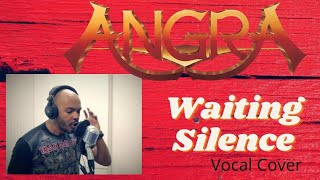 Angra - Waiting silence (Vocal Cover) by RIldevar Silva