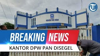 BREAKING NEWS: Penyegelan Kantor DPW PAN Aceh oleh Kader dan Pengurus