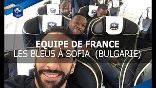 Equipe de France: les Bleus à Sofia, reportage I FFF 2017
