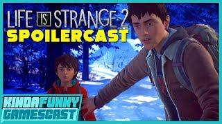 Life Is Strange 2 Spoilercast - Kinda Funny Gamescast Ep. 251