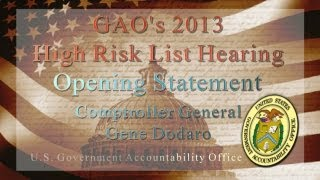 GAO: Comptroller General Testifies on GAO's 2013 High Risk List