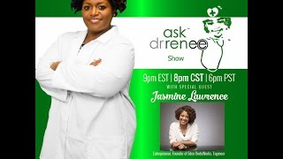 The Ask Dr. Renee Show with Jasmine Lawrence