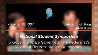 Click to play: Panel II: To Govern and Be Governed: The Federalist's Vision of Representative Democracy [Archive Collection]