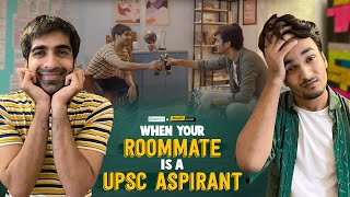 When Your Roommate Is A UPSC Aspirant Trailer