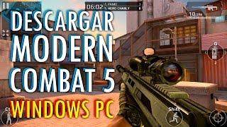 DESCARGAR y ACTUALIZAR Modern Combat 5 Para PC Errores y Solucion