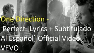 One Direction - Perfect [Lyrics + Subtitulado Al Español] Official Video  VEVO