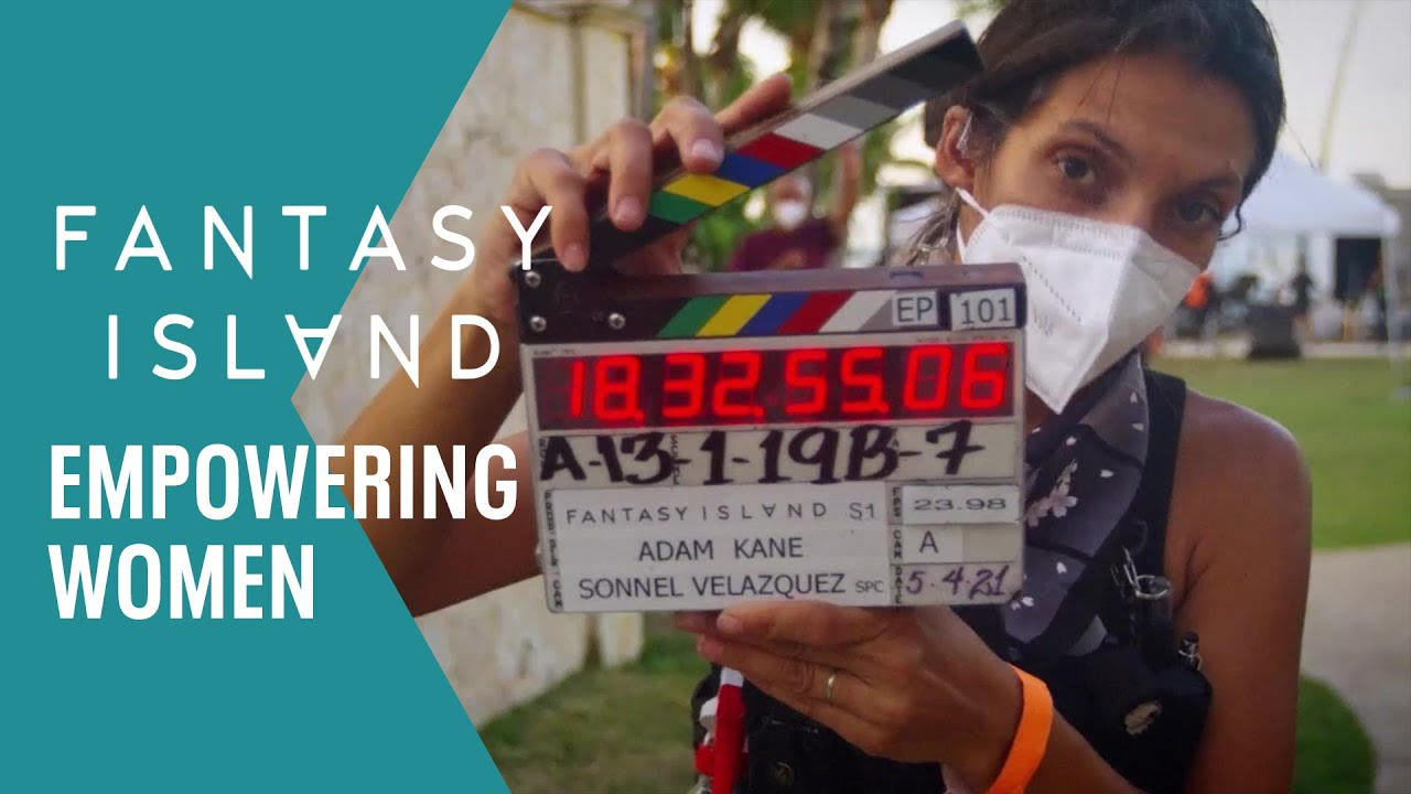 Empowering Women In The Film Industry!   FANTASY ISLAND