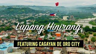 Lupang Hinirang Featuring Cagayan de Oro City - Philippine National Anthem 4K