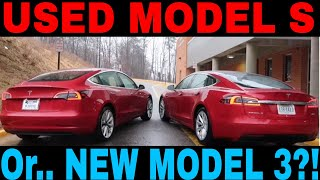 New Model 3 or Used Model S