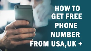 How to Get Free Phone Numbers For Online Verification,Calls SMS