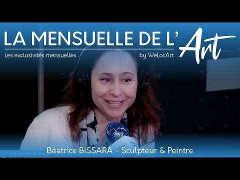 [REPORTAGES] - Béatrice BISSARA - La Mensuelle de l'Art