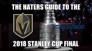 The Haters Guide to the 2018 Stanley Cup Final