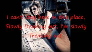 Slowly Freaking Out - Skylar Grey Lyrics