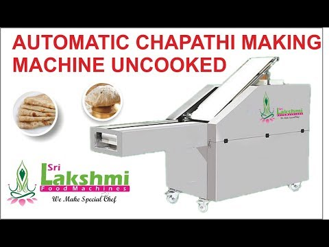Automatic Chapati Making Machine (Uncooked)