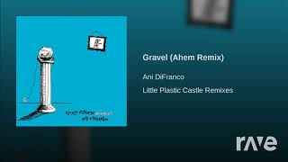 Gravel X Gravel - Ani Difranco - Topic & Ani Difranco - Topic | RaveDJ