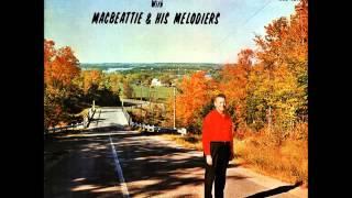 Mac Beattie & His Melodiers - My Renfrew County Home