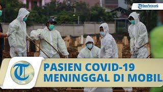 Akibat Rumah Sakit Penuh, Pasien Covid-19 di Indramayu Meninggal Dunia di Dalam Mobil