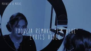 Faouzia Remake   Eiffel 65   Blue (Da Ba Dee) Lyrics