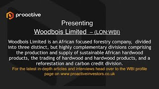 woodbois-ltd-lon-wbi-presenting-at-the-proactive-one2one-virtual-forum-september-2021