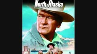 North To Alaska - Johnny Horton