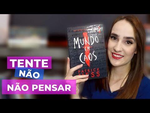 MUNDO EM CAOS - Patrick Ness | KELLY MACHADO