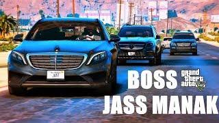 BOSS : Jass Manak (official Video)  GTA 5 VERSION