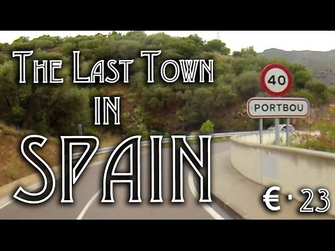 €-Tour 23: Portbou. It's not very nice! Spanish Border.