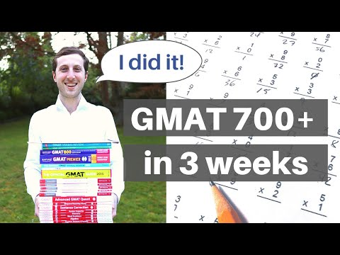 GMAT - How I scored above 700 on GMAT exam with 3 weeks of preparation (GMAT 700 strategy)