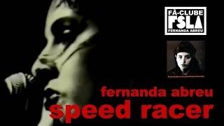 FERNANDA ABREU - SPEED RACER (VIDEOCLIPE OFICIAL)