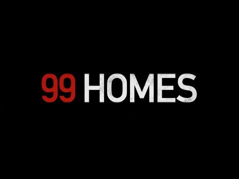 99 Homes (Trailer)