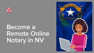 How to Become a Remote Electronic Notary in Nevada | NNA