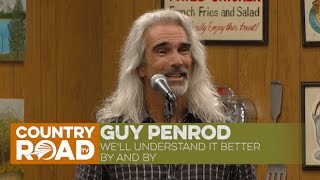 Guy Penrod   We'll Understand It Better By And By