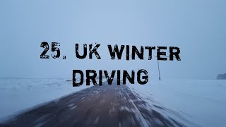 25. UK Winter Driving - How to Drive in Snow, Slush & Typical British Winter Conditions