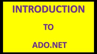 Introduction to ADO.NET | Database Connectivity in .NET