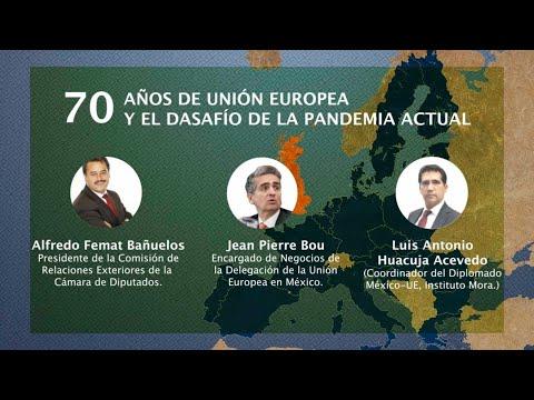 Conversatorio: Los 70 años de la Unión Europea y los desafíos de la pandemia actual