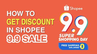 SHOPEE 9.9 SALE | How to GET DISCOUNT | FREE SHIPPING and COINS!!