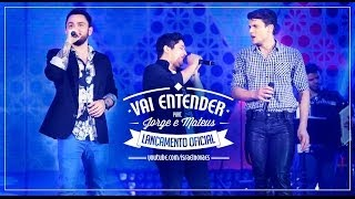 Israel Novaes - Vai Entender - Part Esp Jorge e Mateus (Clipe Oficial)