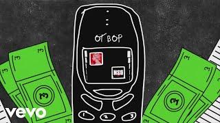 NSG   OT Bop (Lyric Video)