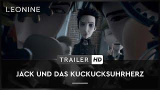 Jack und das Kuckucksuhrherz Film Trailer
